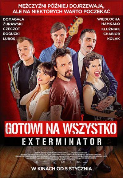 Gotowi na wszystko. Exterminator  (2018)